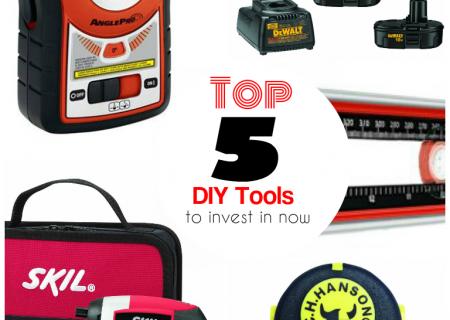 Top 5 DIYer Tools That Won't Break the Bank!
